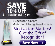 Inspire superior performance and cultivate mind-set for success with awards, gifts and inspirational products from Successories.com