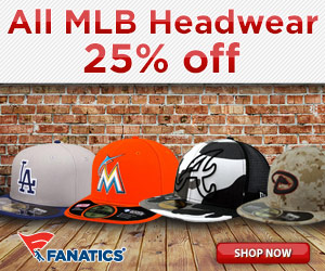 Get 25% off all regular priced MLB Headwear at Fanatics!