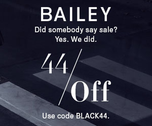 BAILEY44 44% Off Black Friday Sale Starts Now