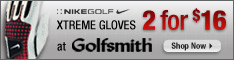 Nike Xtreme Gloves 2 for $16 at Golfsmith.com!!