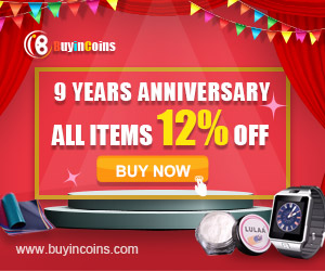 Buyincoins 9 Years Anniversary! All Items 12% off! Don't Miss it!