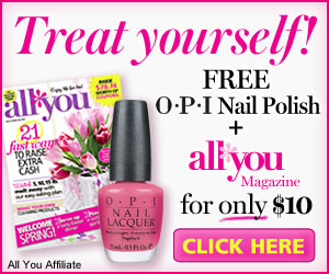 Subscribe to All You Magazine for $10 + Get FREE OPI Nail Polish!