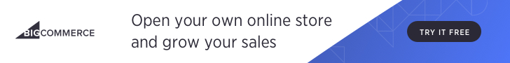 Open your own online store and grow your sales with BigCommerce. Try it Free!