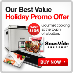SousVide Supreme Holiday Promo: Save $106!