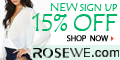 New sign up, get 15% off any order at Rosewe.com
