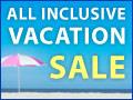 Last Minute All Inclusive Sale