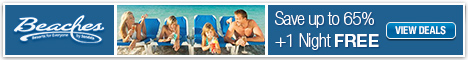 Book Early and Save More at Beaches Family Resorts