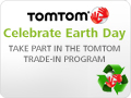 Go Green. TomTom Trade in Trade up Program