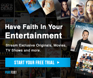 Start Your Free Trial of Pure Flix