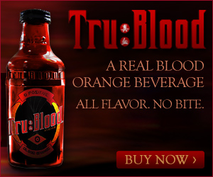 TruBlood Beverage Exclusive
