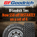 $50 off INSTANTLY on a set of 4 BFG Tires