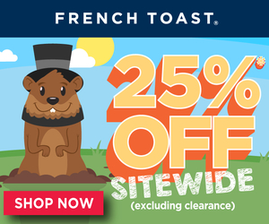 2/2 Groundhog's Day Sale 25% OFF Sitewide at French Toast with code SHADOW25