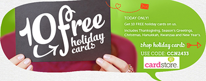 10 FREE Holiday Cards + FREE Shipping at Cardstore! Use code: <a href=