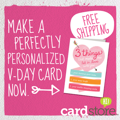 Make A Perfectly Personalized Valentine's Day Card Now at Cardstore! Free Shipping, Shop Now!