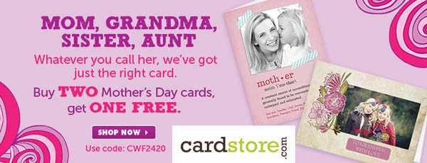 Buy 2 Mother's Day Cards, Get 1 FREE at Cardstore.com!