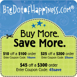 Buy More & Save More at Big Dot Of Happiness!