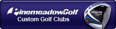 Pinemeadow Golf: Custom Golf Clubs