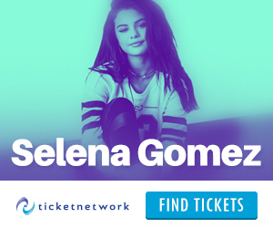 Selena Gomez Tickets