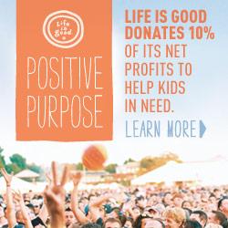 Life Is Good Donates 10% of Net Profit