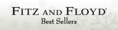 Fitz and Floyd Best Sellers