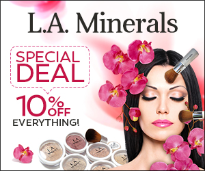 L.A. Minerals Special Deal 10% off EVerything!