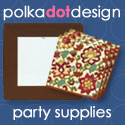 Party Supplies by Polka Dot Design