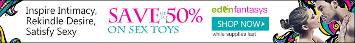 Holiday Blow Out Sale! Save Up to 70% on Sex Toys & Flirty Lingerie at EdenFantasys!