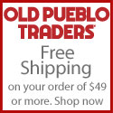 Old Pueblo Traders Free Shipping