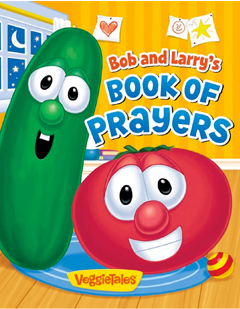 Bob and Larry's Book of Prayers