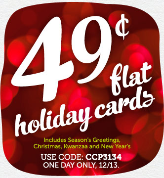 TODAY ONLY! 49¢ Flat Holiday Cards at Cardstore! Use Code: CCP3134, Valid One Day Only 12/13/13.