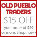 Old Pueblo Traders $15 off