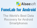 FoneLab for Android - Get Back Lost Data on Your Android Device