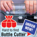 Bottle Cutters