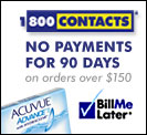 No payments on contact lenses for 90 days.