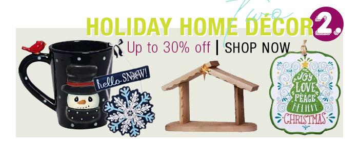 Holiday Home Decor ! Upto 35% OFF