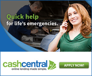 Quick help for Life's Emergencies, visit Cash Central Today!