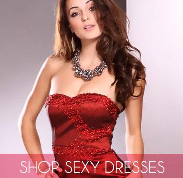 SHOP SEXY DRESSES