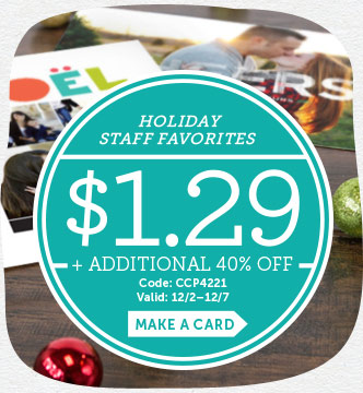 $1.29 Holiday Staff Favorites + Additional 40% Off! Use Code: CCP4221. Valid 12/2 through 12/7/14.