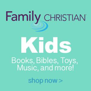Christian Kids Books, Bibles, Toys, Music, & More!