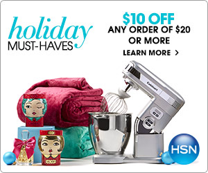 $10 off your purchase of $20 or more from HSN! Use Code: HOLIDAY10