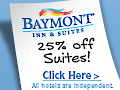 Save 25% off Suites all Summer at Baymont Inn
