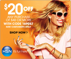 $20 off your next order of $40 or more from HSN! Use code: 169087