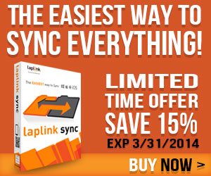 Synchronize files and folders across all your devices with Laplink Sync! Get 15% off until 3/31/14