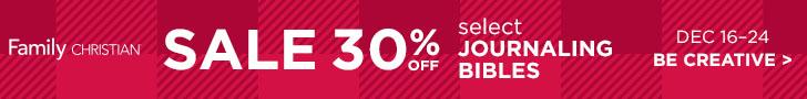 30% Off Select Journaling Bibles