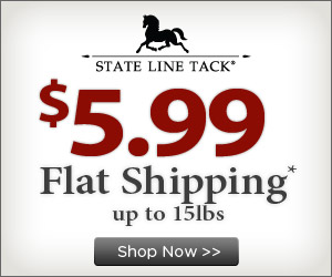 Get $5.99 Flat Shipping at StateLineTack.com