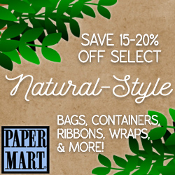 Save 15-20% Off Select Natural-Style Items at Paper Mart!