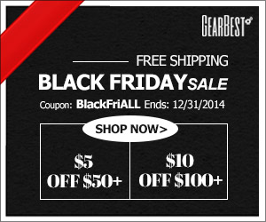 Free Shipped! $5 OFF $50+, $10 OFF $100+ for ALL @gearbest use Coupon: BlackFriALL! Ends:12/31/2014