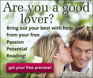 Free Passion Potential Reading from Astrology.com!