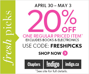 20% Off One Regular Priced Item at Indigo.ca! Use promo code: FRESHPICKS. See site for details.