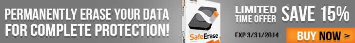 Permanently erase your data for complete protection with SafErase! Get 15% off until 3/31/14